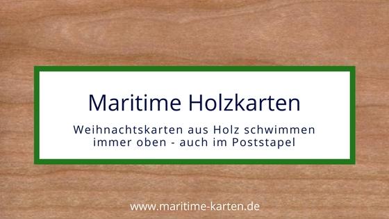 Holz Weihnachtskarten.Maritime Weihnachtskarten Aus Holz Ein Echter Hingucker Maritime